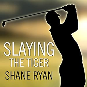 Slaying the Tiger Audiobook