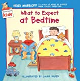 What to Expect at Bedtime, Heidi Murkoff, 0694013250