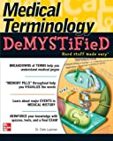 Medical Terminology Demystified 9780071461047