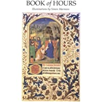Book of Hours: Illuminations by Simon Marmion