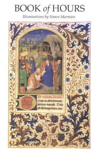 Read Online Book of Hours: Illuminations by Simon Marmion PDF