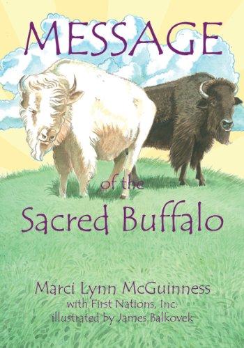 (Message of the Sacred Buffalo)