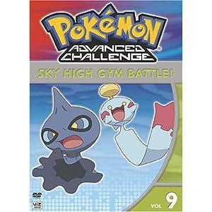 Pokemon Advanced Challenge, Vol. 9 - Sky High Gym Battle (2009)