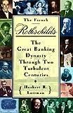 The French Rothschilds, Herbert R. Lottman, 0517592290