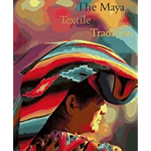 Maya Textile Tradition