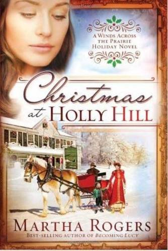 Christmas at Holly Hill (Winds Across the Prairie)