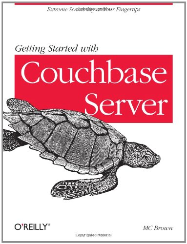 [PDF] Getting Started with Couchbase Server Free Download | Publisher : O'Reilly Media | Category : Computers & Internet | ISBN 10 : 1449331068 | ISBN 13 : 9781449331061
