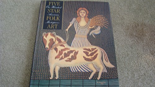 - Five Star Folk Art. One Hundred American Masterpieces