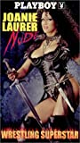 Playboy - Joanie Laurer, Nude Wrestling Superstar [VHS]