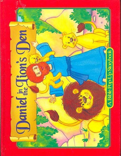Daniel in the Lion's Den (A Bible Pop-Up Storybook)