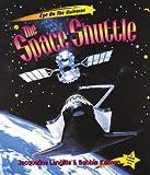 The Space Shuttle, Bobbie Kalman and Jacqueline Langille, 0865056889