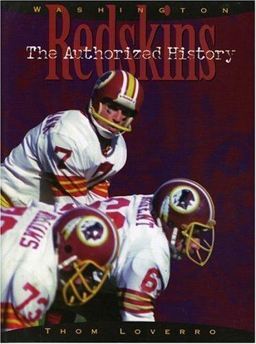 The Washington Redskins: The Authorized History