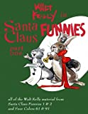 img - for Walt Kelly In Santa Claus Funnies Part #1: Christmas stories for children and adults (Volume 1) book / textbook / text book