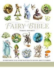 The Fairy Bible, 13: The Definitive Guide to the World of Fairies
