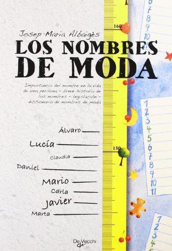 Descargar Libro Los Nombres De Moda Josep Maria Albaigés