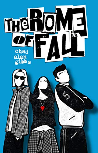 The Rome of Fall by [Gibbs, Chad Alan]
