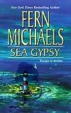 Sea Gypsy, Fern Michaels, 1551666057