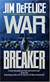 War Breaker, Jim DeFelice, 0843946016