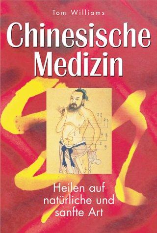 Chinesische Medizin