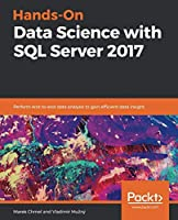 Hands-On Data Science with SQL Server 2017 Front Cover
