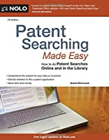 Patent Searching Made Easy: How to do Patent Searches Online and in the Library, 7th Edition Front Cover