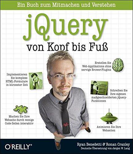 jQuery von Kopf bis Fuß Taschenbuch – 1. Juni 2012 Ryan Benedetti Ronan Cranley jQuery von Kopf bis Fuß 3868991891