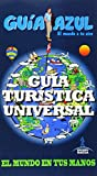 img - for Gu a tur stica universal / Universal Travel guide (Spanish Edition) book / textbook / text book