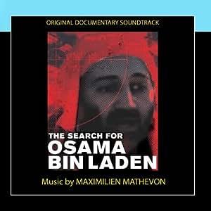 The Search Of Osama Bin Laden