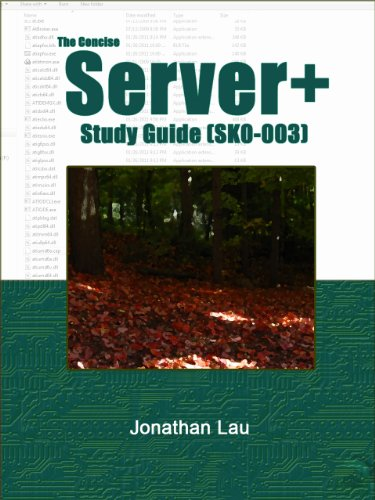 The Concise Server+ Study Guide (SK0-003) (Server Plus Certification)