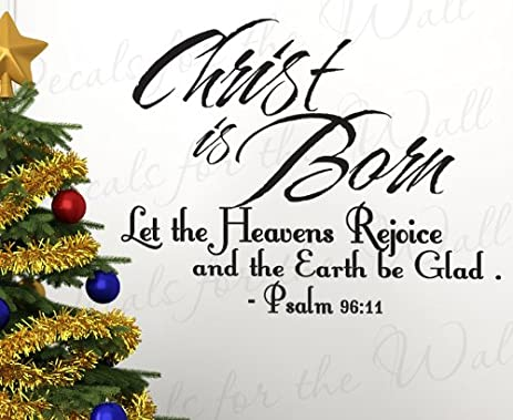 Amazon psalms 96 christ is born christmas religious god psalms 96 christ is born christmas religious god christ christian bible vinyl large wall m4hsunfo