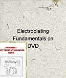 Electroplating Fundamentals on DVD w/ Book, Randell L. Nyborg, 1877767042