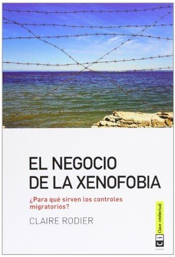 El negocio de la xenofobia: ¿para qué sirven los controles migratorios?