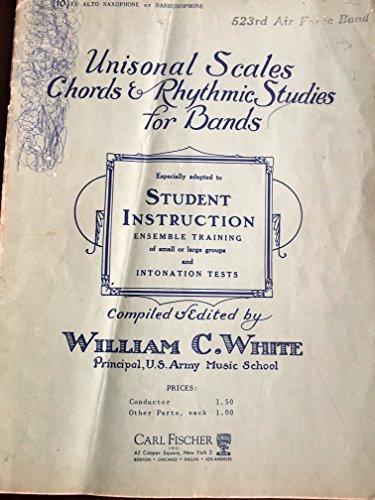 Unisonal Scales Chords & Rhythmic Studies for Bands (Eb Alto (Alto Saxophone Scales)