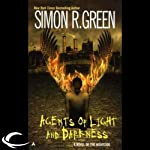 Agents of Light and Darkness: Nightside, Book 2 | Simon R. Green