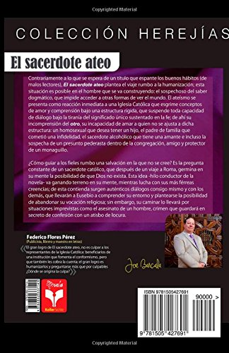 El sacerdote ateo: Colección Herejías (Volume 1) (Spanish Edition): Mtro Joe Barcala: 9781505427691: Amazon.com: Books