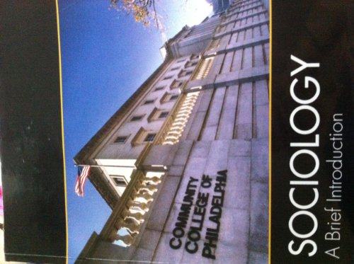 Sociology: A Brief Introduction for CCP (Custom for Community College of Philadelphia)