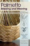 Palmetto Braiding and Weaving, Viva Cooke and Julia Sampley, 1626549397