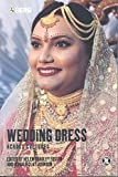 Wedding Dress across Cultures (Dress, Body, Culture)