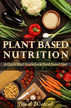 Plant Based Nutrition Quick Start ebook product image