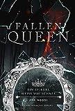 Fallen Queen: Ein Spiegel weiß wie Schnee