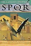 The Catiline Conspiracy (SPQR II)