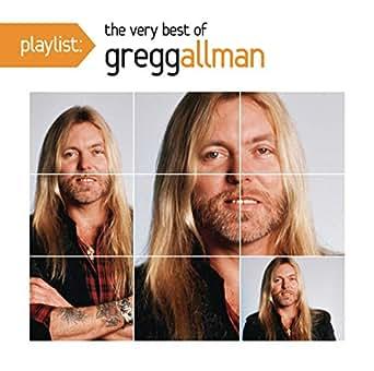 Gregg Allman Songs List : playlist the very best of gregg allman by gregg allman on amazon music ~ Russianpoet.info Haus und Dekorationen