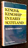 img - for Kings and kingship in early Scotland book / textbook / text book