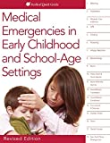 img - for Medical Emergencies in Early Childhood and School-Age Settings (Readleaf Quick Guide) book / textbook / text book
