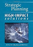 img - for Strategic Planning High Impact Solutions book / textbook / text book