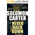 Never Back Down - Long Time Dying Private Investigator Crime Thriller series, book 4 (Long Time Dying Series)