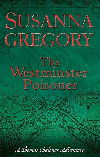 Download The Westminster Poisoner: 4 (Adventures of Thomas Chaloner) by Susanna Gregory (2009-12-03) pdf