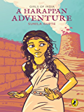 A Harappan Adventure: Girls of India