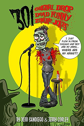 301 Original Drop Dead Funny Zombie Jokes: Funny Zombie Jokes for All Ages]()
