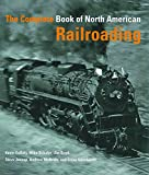img - for The Complete Book of North American Railroading book / textbook / text book